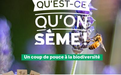 Action « Qu'est ce qu'on sème » – Un coup de pouce pour la biodiversité